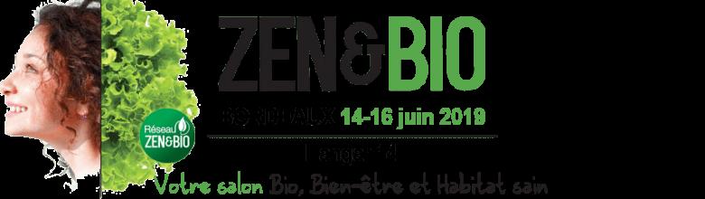 Salon Zen et Bio – Bordeaux – 14-15-16 juin 2019