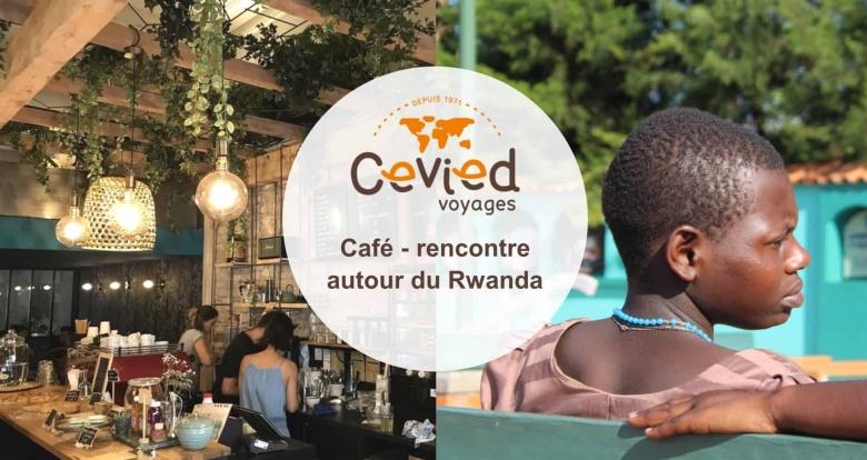 Café-rencontre autour du Rwanda – 21 mars 2019
