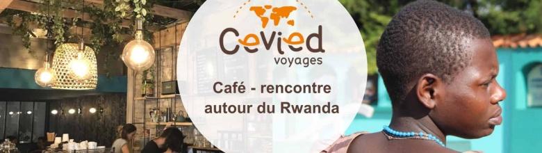 Café-rencontre autour du Rwanda – 21 mars